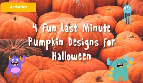 4 Fun Last Minute Pumpkin Designs for Halloween 2021
